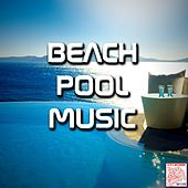 Beach Pool Music by Various Artists