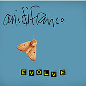 Play & Download Evolve by Ani DiFranco | Napster