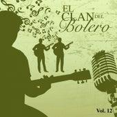 El Clan del Bolero Vol. 12 by Various Artists