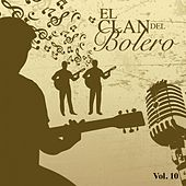 El Clan del Bolero Vol. 10 by Various Artists