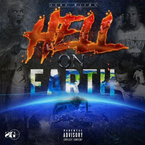 Hell on Earth de John Wicks