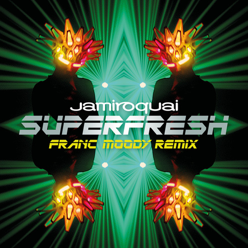 Superfresh (Franc Moody Remix) by Jamiroquai