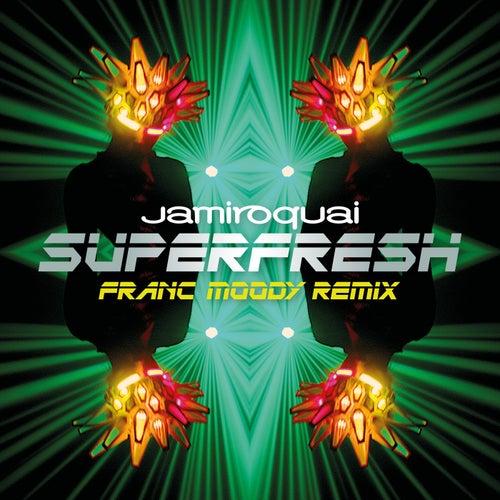 Superfresh (Franc Moody Remix) by Jamiroquai