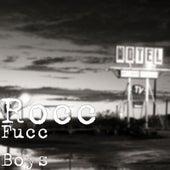 Fucc Boys by Roc 'C'