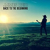 Back to the Beginning by James Reid