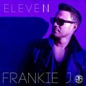 Eleven by Frankie J
