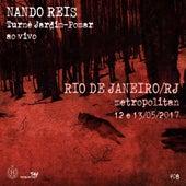 Turnê Jardim-Pomar, Rio de Janeiro/RJ - 12 e 13 de Maio de 2017, #8 (Ao Vivo) by Nando Reis
