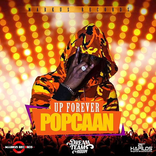 Up Forever by Popcaan