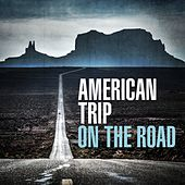 American Trip - On the Road by Various Artists