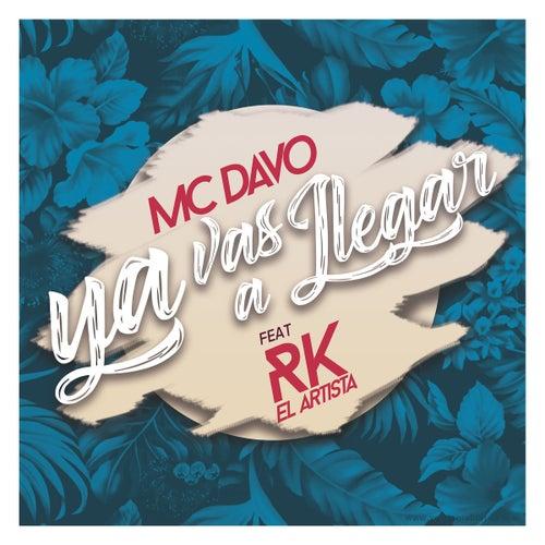 Ya Vas A Llegar (feat. RK el Artista) de Mcdavo