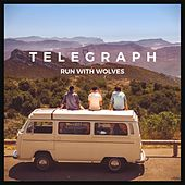 Run With Wolves by Telegraph