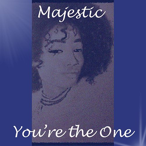 You're the One by Majestic