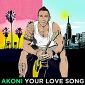 Your Love Song by Akoni