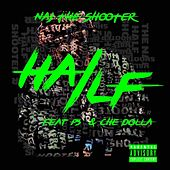 Half by Naj the Shooter