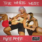 The White West by DJ Afterthought
