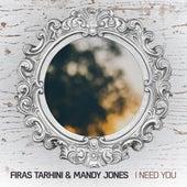 I Need You by Mandy Jones
