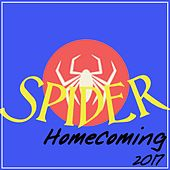 Spider Homecoming 2017 by Various Artists