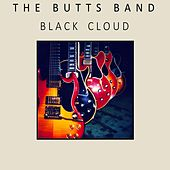 Black Cloud by The Butts Band
