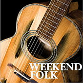 Weekend Folk by Various Artists