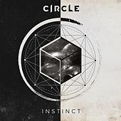 Instinct (EP) (2017) by Circle