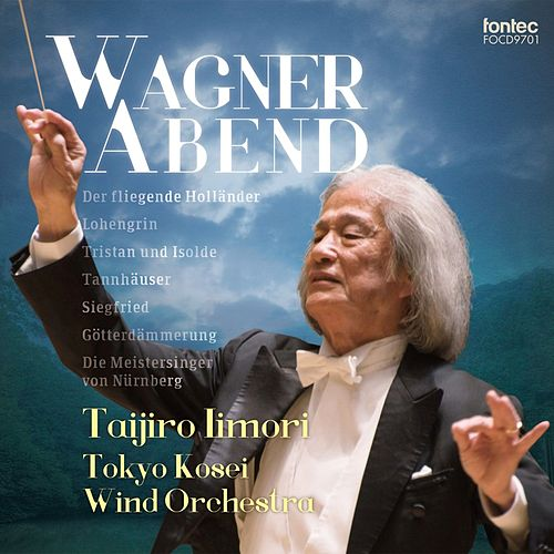 Wagner Abend by Tokyo Kosei Wind Orchestra