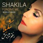 Forgive Me by Shakila