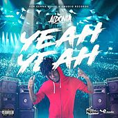 Yeah Yeah - Single by Aidonia