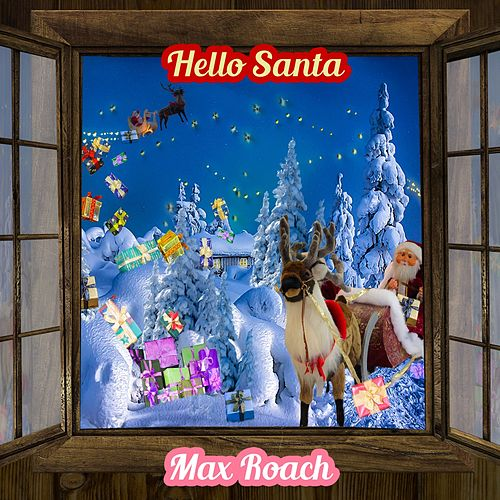 Hello Santa by Max Roach