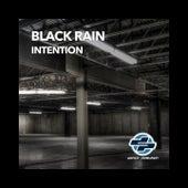 Intention by Black Rain