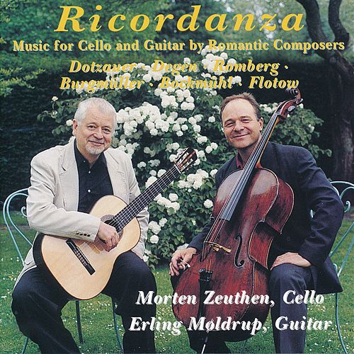 Ricordanza - Music for Cello and Guitar by Romantic Composers by Morten Zeuthen