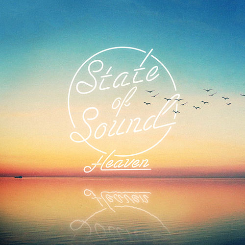 Heaven by State of Sound