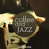 Coffee & Jazz, Vol. 1 (Fantastic Smooth Electronic Jazz For Lounge, Cafe and Bar) by Various Artists