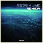 Above Sirens by Alex Nackman