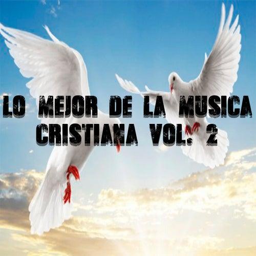 Lo Mejor De La Música Cristiana, Vol. 2 by Tercer Cielo