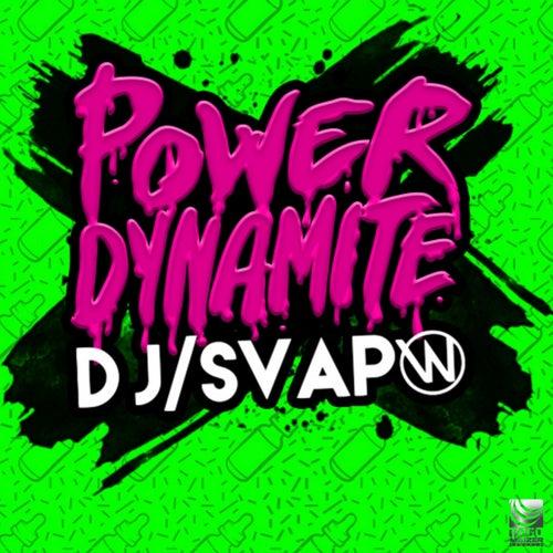 Power Dynamite (Power Mix) by DJ