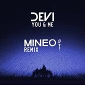You & Me (Mineo Remix) by Devi