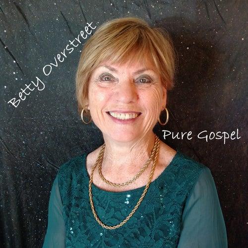 Pure Gospel by Betty Overstreet