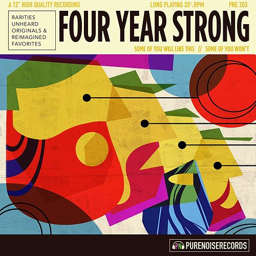 Some of You Will Like This, Some of You Won't by Four Year Strong
