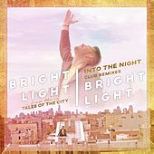 Into the Night (Club Remixes) by Bright Light Bright Light