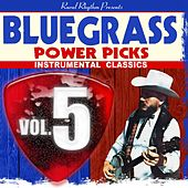 Bluegrass Power Picks, Vol.5 by Various Artists