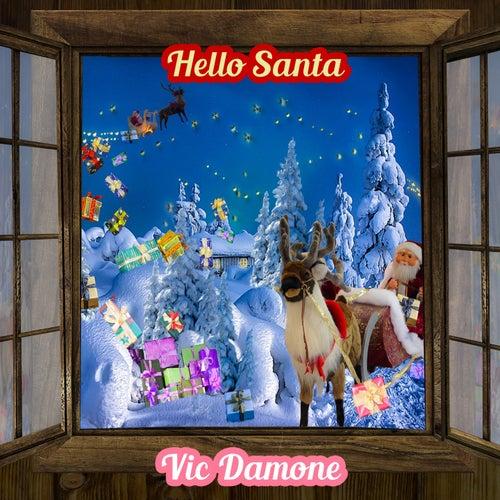 Hello Santa von Vic Damone