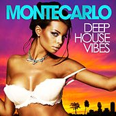 Monte Carlo Deep House Vibes (Summer Session) by Various Artists