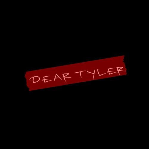 Dear Tyler by Bizarre