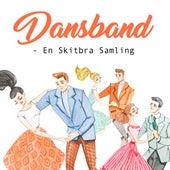 Dansband - En Skitbra Samling by Various Artists