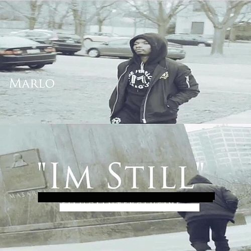 I'm Still by Marlo