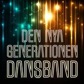 Den nya generationen Dansband by Various Artists
