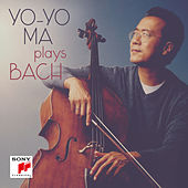 Yo-Yo Ma Plays Bach by Various Artists