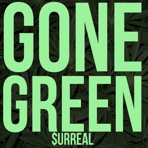 Gone Green (feat. Corbin Butler, Big OC, Ajani & Emperor Tay) by Surreal