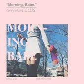Morning Babe - EP by Ellis