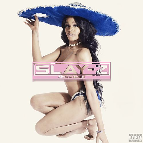 Slay-Z by Azealia Banks